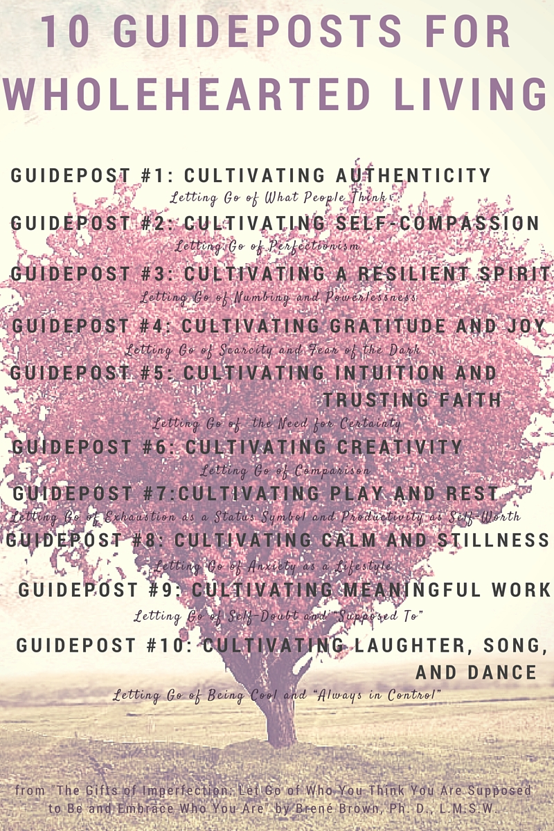 10 Guideposts for Wholehearted Living