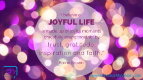 Me and Brené: Cultivating Gratitude and Joy