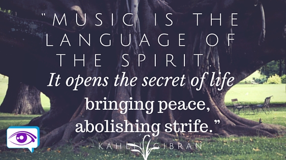 """Music is the language of the spirit."