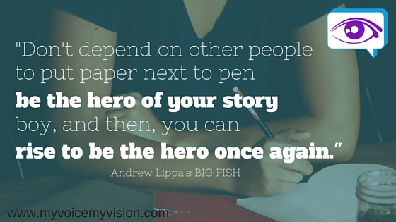 be the hero of your story