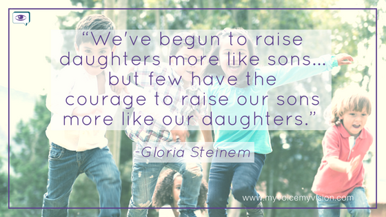 """We've begun to raise daughters more like sons...but few have the courage to raise our sons more like our daughters."" -Gloria Steinem dark-haired boys and a girl running happily outside"